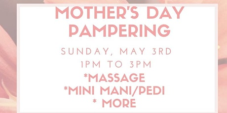 Mother's Day Pampering tickets