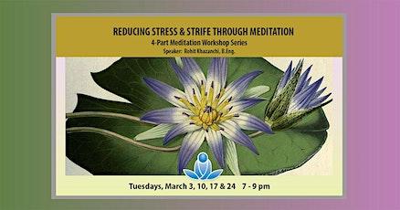 Reducing Stress & Strife through Meditation tickets