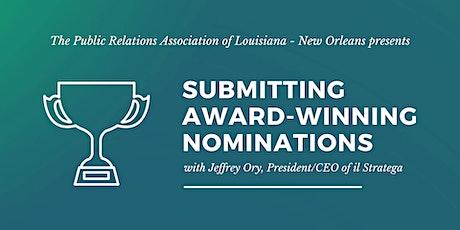 Submitting Award-Winning Nominations tickets
