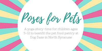 Poses for Pets: A Children's Yoga Event