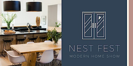 Nest Fest: Modern Home Show 2020 tickets