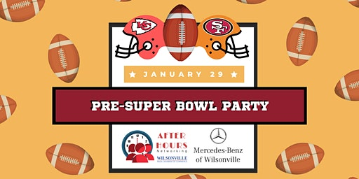 After Hours Pre-Super Bowl Party hosted by Mercedes-Benz of Wilsonville