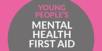 Youth Mental Health First Aid (MHFA) England - 2 D