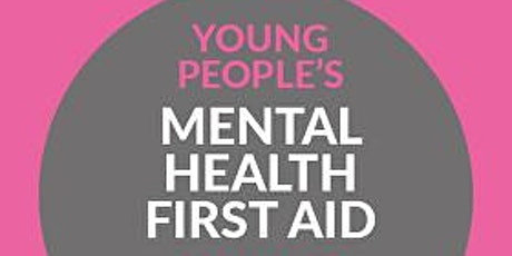 Youth Mental Health First Aid (MHFA) England - 2 Day Course tickets
