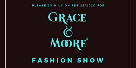 Grace & Moore Fashion Show tickets