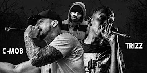Devilishly dope tour C-mob , Trizz , Donnie menace