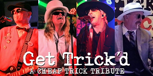 Get Trick'd: A Tribute to Cheap Trick