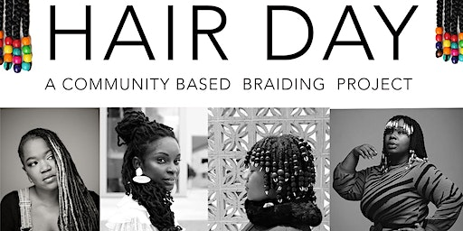 Hair Day:  A Community Based Braiding Project