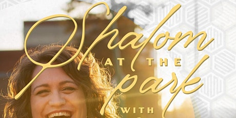 Shalom at the Park, with SOL JAMES & opening performance by Shalom Singers tickets