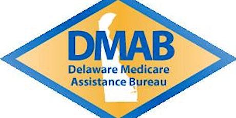 Delaware Medicare Assistance Bureau (DMAB) Welcome to Medicare Seminar tickets