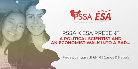 PSSAxESA presents: A Political Scientist and an Economist Walk Into a Bar billets