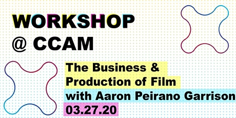 Workshop: A Conversation on the Business and Production of Film tickets