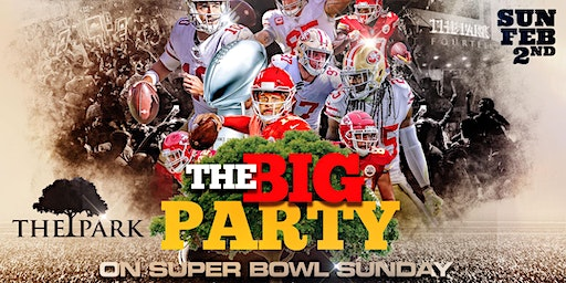 The BIG Party! Super Bowl Watch Party @ The Park