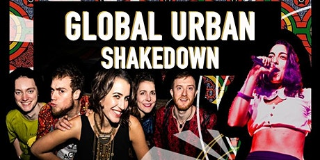 Global Urban Shakedown (Afro/Jazz/Dembow/Highlife)  tickets