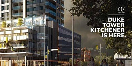 DTK Condos - INVEST in Kitchener - VIP Seminar & Sales Event tickets