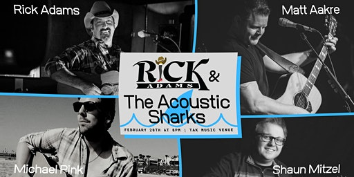 Rick Adams & The Acoustic Sharks at TAK Music Venue