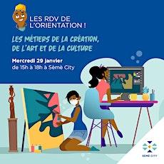 RDV de l'Orientation - Les métiers de la création, l'art et la culture billets