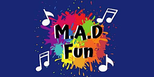 M.A.D. Fun