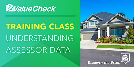 ValueCheck Training Course - Understanding Assessor Data tickets