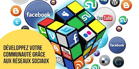 Développez votre communauté grâce aux réseaux sociaux tickets