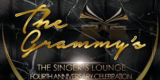 The Singer's Lounge Presents: The Grammy's...4th Anniversary Celebration!