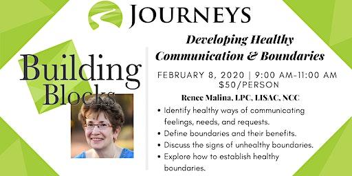 Developing Healthy Communication & Boundaries