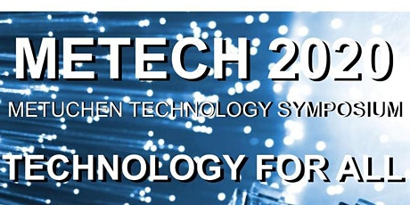 Metuchen Technology Symposium: Technology For ALL! tickets