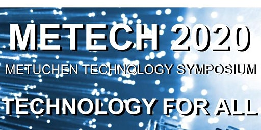 Metuchen Technology Symposium: Technology For ALL!