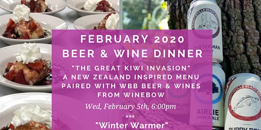 February Beer & Wine Pairing Dinner ~ A New Zealand Inspired Menu