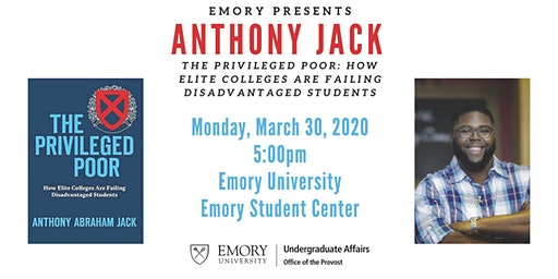 "Anthony Jack: ""The Privileged Poor"""