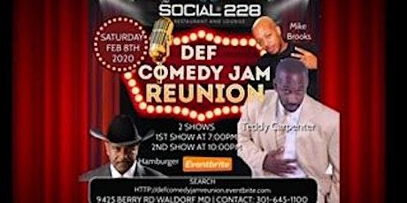 DEF COMEDY JAM REUNION!! 2 SHOWS - 7PM & 10PM!! tickets