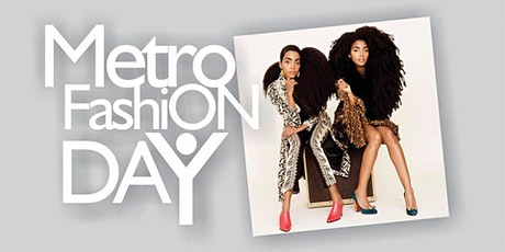 Model Call (Metro Fashion Day) Funding Opporunity billets