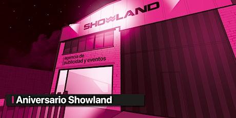 SHOWLAND - I ANIVERSARIO entradas