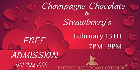 Champagne, chocolate and strawberry's at EMPIRE BALLROOM DANCE STUDIOS tickets