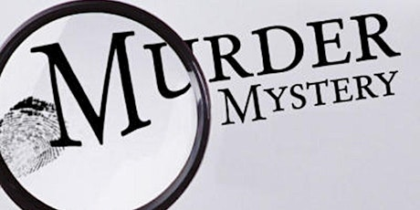 Murder Mystery Dinner-Mesquite Chop House (Southaven, MS) tickets