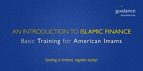 An Intro to Islamic Finance: Basic Training for American Imams (Houston) tickets