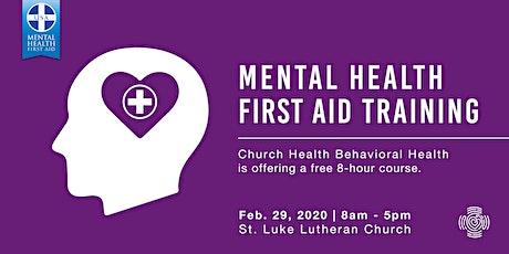 Mental Health First Aid Training: St. Luke Lutheran Feb. 2020 tickets