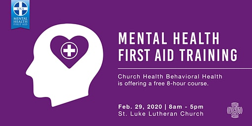 Mental Health First Aid Training: St. Luke Lutheran Feb. 2020