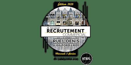 Lancement de la campagne de recrutement commercial 2020 de la rue Saint-Denis billets
