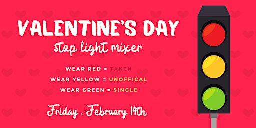 Stop Light Valentine's Day Party