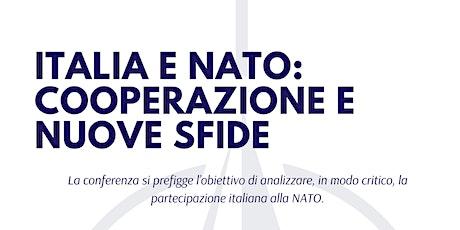 ITALIA E NATO: Cooperazione e nuove sfide biglietti