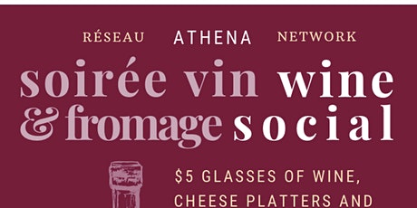Athena Wine Social / Soirée vin et fromage d'Athéna  tickets