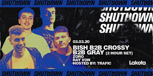 Shutdown: Bish B2B Gray B2B Crossy (2 Hours) | Zoro | Ray Von