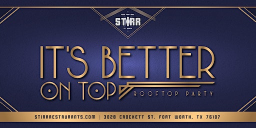 """Kick Off """"It's Better on Top"""" Rooftop Party"""