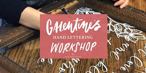 Galentine's Lettering Workshop