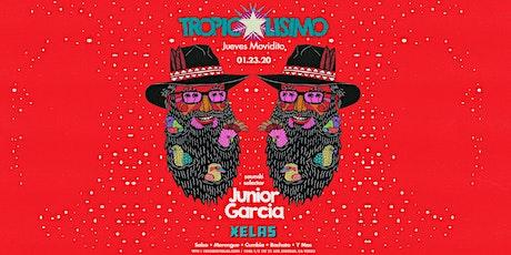 XELAS presents TROPICALISIMO  Jueves Movidito w/ Junior Garcia tickets
