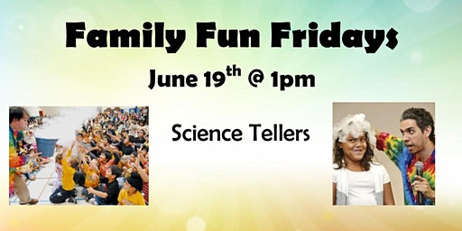 Family Fun Fridays: Science Tellers