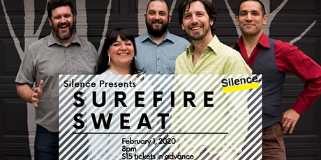 Silence Presents: Surefire Sweat tickets