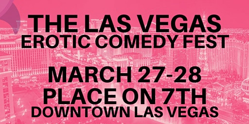 The Las Vegas Erotic Comedy Fest