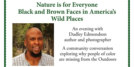 Nature is for Everyone - Black and Brown Faces in America's Wild Places tickets